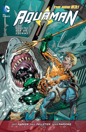 Aquaman Vol. 5: Sea of Storms (The New 52)