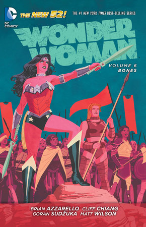 Wonder Woman Vol. 6: Bones (The New 52)