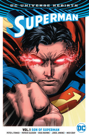 Superman Vol. 1: Son Of Superman (Rebirth)