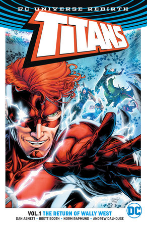 Titans Vol. 1: The Return of Wally West (Rebirth)