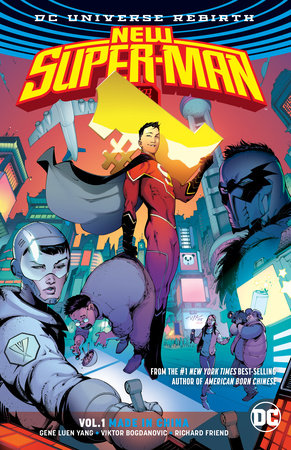 New Super-Man Vol. 1: Made In China (Rebirth)