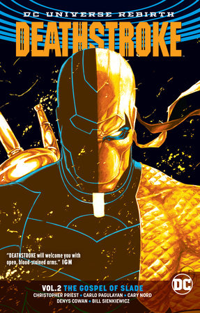Deathstroke Vol. 2: The Gospel of Slade (Rebirth)
