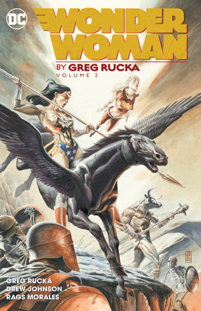 Wonder Woman by Greg Rucka Vol. 2