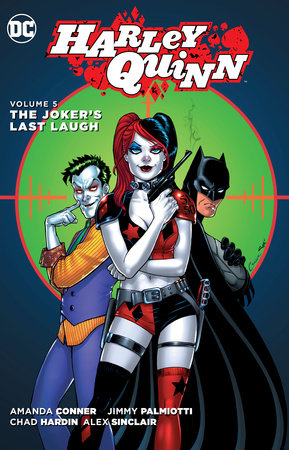 Harley Quinn Vol. 5: The Joker's Last Laugh