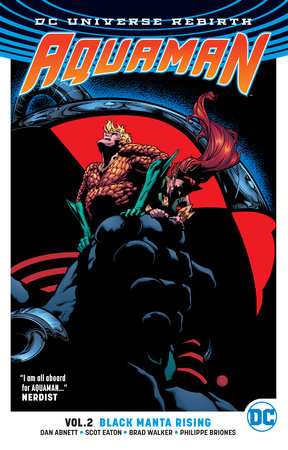 Aquaman Vol. 2: Black Manta Rising (Rebirth)