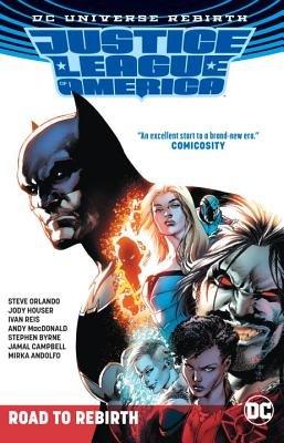 Justice League of America: The Road to Rebirth (Rebirth)