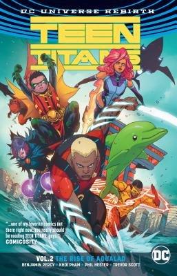 Teen Titans Vol. 2: The Rise of Aqualad (Rebirth)
