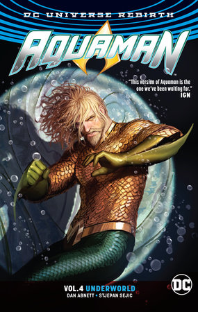 Aquaman Vol. 4: Underworld (Rebirth)