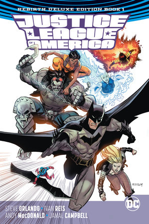 Justice League of America: The Rebirth Deluxe Edition Book 1