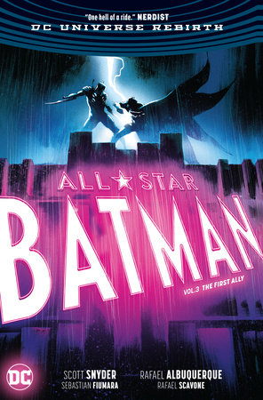 All Star Batman Vol. 3: The First Ally