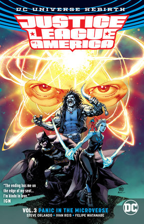 Justice League of America Vol. 3: Panic in the Microverse (Rebirth)