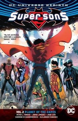Super Sons Vol. 2: Planet of the Capes (Rebirth)