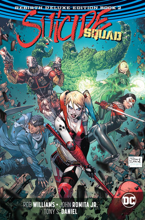Suicide Squad: The Rebirth Deluxe Edition Book 2