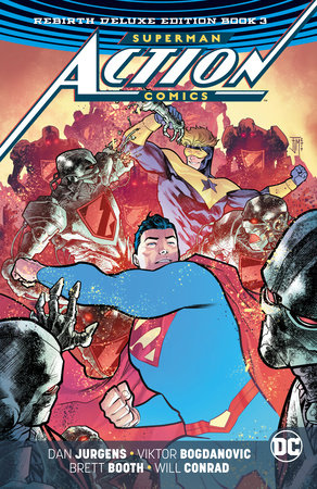 Superman: Action Comics: The Rebirth Deluxe Edition Book 3