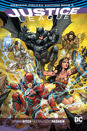 Justice League: The Rebirth Deluxe Edition Book 3