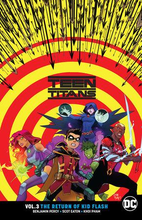 Teen Titans Vol. 3: The Return of Kid Flash