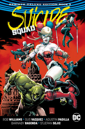 Suicide Squad: The Rebirth Deluxe Edition Book 3