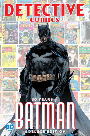 Detective Comics: 80 Years of Batman Deluxe Edition