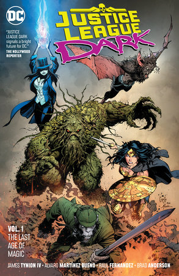Justice League Dark Vol. 1: The Last Age of Magic