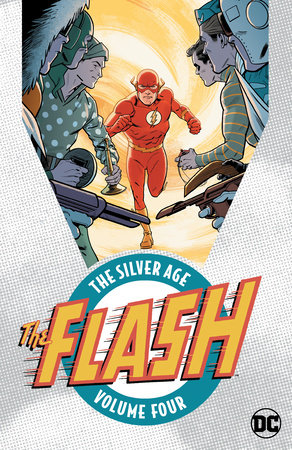 The Flash: The Silver Age Vol. 4