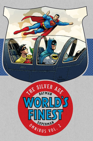 Batman & Superman in World's Finest: The Silver Age Omnibus Vol. 2