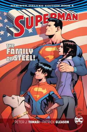 Superman: The Rebirth Deluxe Edition Book 4