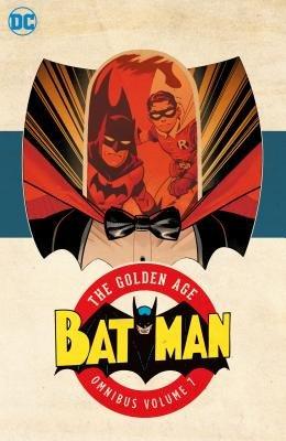 Batman: The Golden Age Omnibus Vol. 7