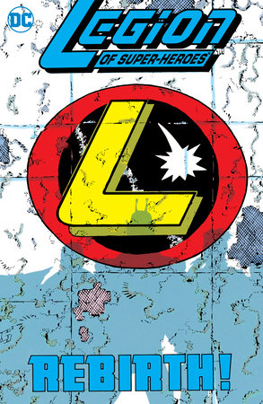 Legion of Super-Heroes: Five Years Later Vol. 1