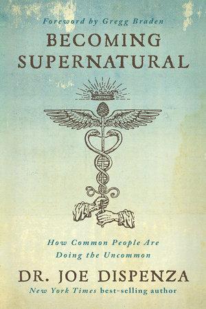 Becoming Supernatural