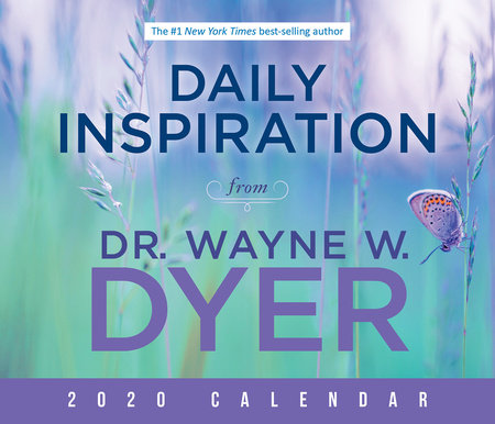 Ny Times Best Sellers 2020.Daily Inspiration From Dr Wayne W Dyer 2020 Calendar By