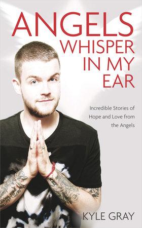Angels Whisper In My Ear
