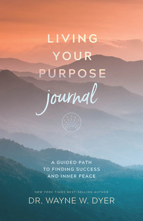 Living Your Purpose Journal