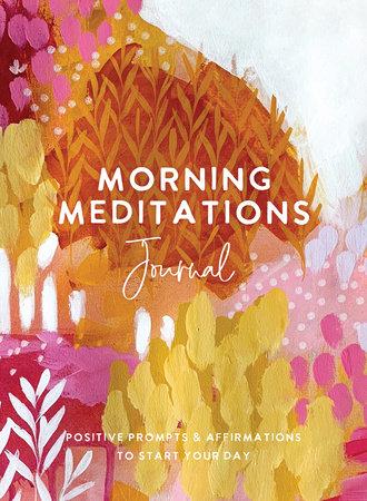 Morning Meditations Journal
