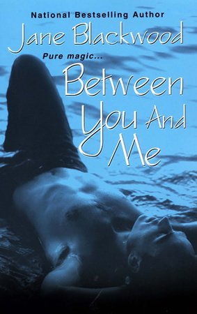 Between You And Me By Jane Blackwood Penguin Random House Canada