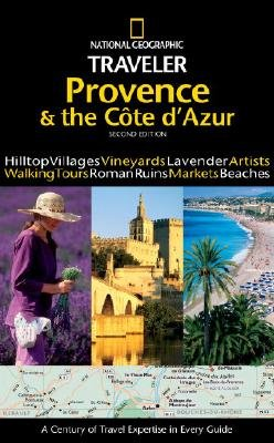 National Geographic Traveler: Provence and the Cote d'Azur (2nd Edition)