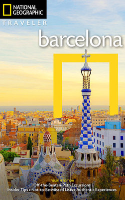National Geographic Traveler: Barcelona, 4th Edition
