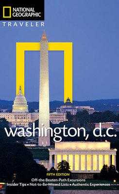 National Geographic Traveler: Washington, DC, 5th Edition