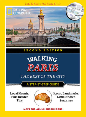 National Geographic Walking Paris, 2nd Edition
