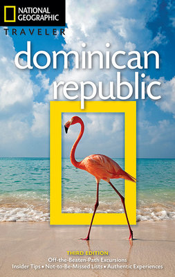 National Geographic Traveler: Dominican Republic, 3rd Edition