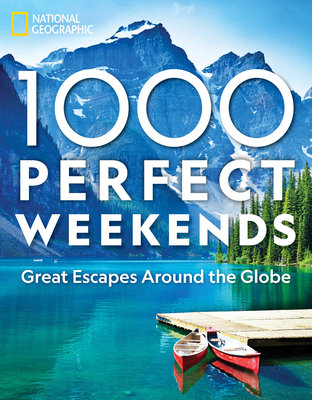 1,000 Perfect Weekends