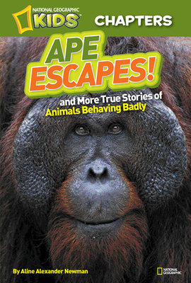 National Geographic Kids Chapters: Ape Escapes!