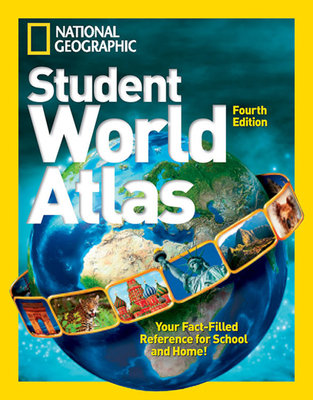 National Geographic Student World Atlas, Fourth Edition