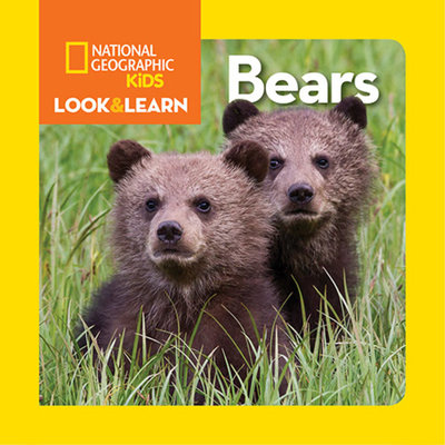 National Geographic Kids Look and Learn: Bears