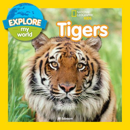 Explore My World Tigers