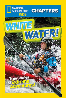 National Geographic Kids Chapters: White Water!