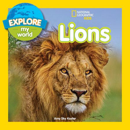 Explore My World: Lions