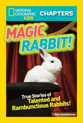 National Geographic Kids Chapters: Magic Rabbit