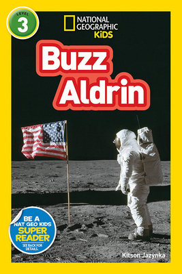 National Geographic Readers: Buzz Aldrin (L3)