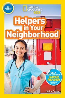 National Geographic Readers: Helpers in Your Neighborhood (Pre-reader)
