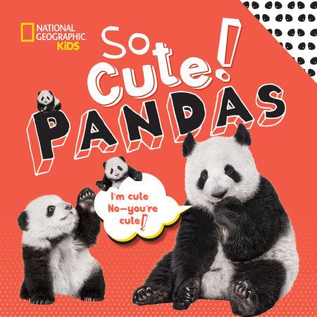 So Cute! Pandas